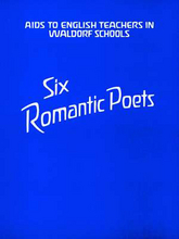 Cover für Six Romantic Poets - Additional Material for Teachers