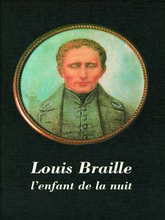 Cover für Louis Braille - l'enfant de la nuit