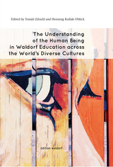 Cover für The Understanding of the Human Being in Waldorf Education across the World's Diverse Cultures