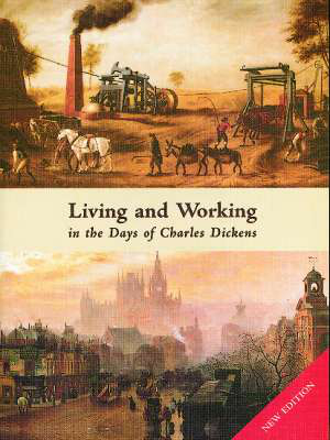 Cover für Living and Working in the Days of Charles Dickens